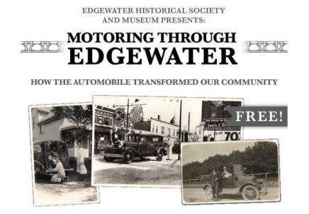 Motor On Over to Edgewater for Historical Exhibit on Automobiles
