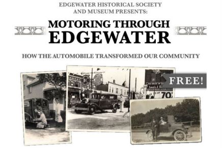 Motor On Over to Edgewater for Historical Exhibit onAutomobiles