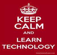keep calm and learn technology